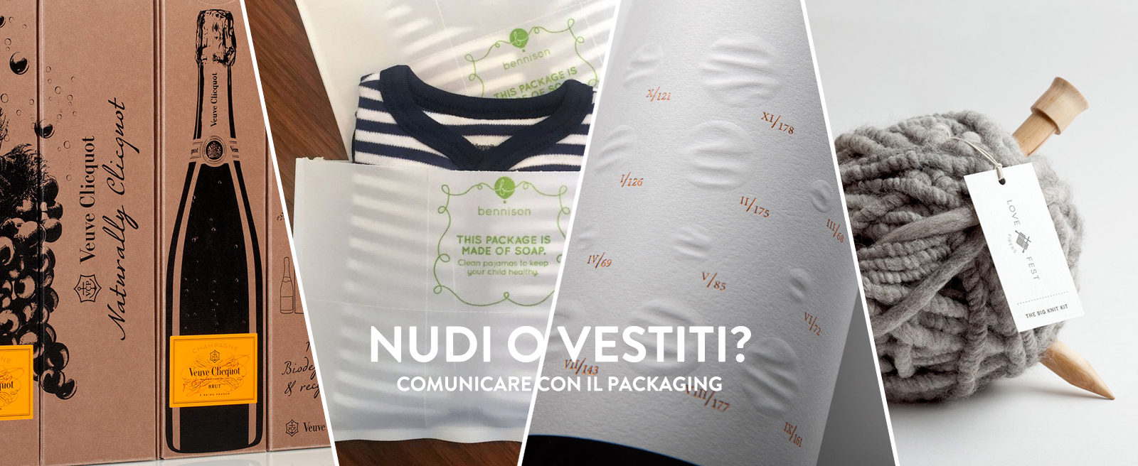 Nudi o Vestiti? Packaging communication